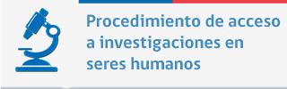 Procedimiento de acceso a investigaciones en seres humanos HSP